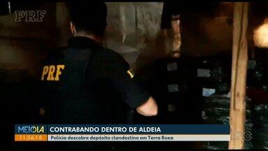 Polícia descobre depósito de contrabando dentro de aldeia - Depósito clandestino foi encontrado dentro de uma aldeia em Terra Roxa.