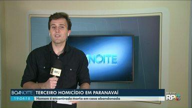 Homem é encontrado morto em casa abandonada em Paranavaí - Esse foi o terceiro homicídio do ano na cidade.