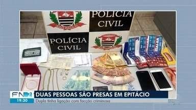 Casal ligado à facção criminosa é preso por tráfico em Presidente Epitácio - Dupla morava na Vila Esperança.