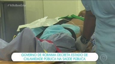 Governo de Roraima decreta estado de calamidade pública na saúde - A decisão foi motivada pelo agravamento dos conflitos na fronteira Brasil-Venezuela, que está elevando o número de atendimentos de venezuelanos feridos na principal unidade hospitalar do estado, única a realizar procedimentos de alta complexidade.
