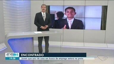 Jovem que desapareceu após sair de casa para procurar emprego é encontrado, no Sul do ES - Ele estava na praia, segundo a família.