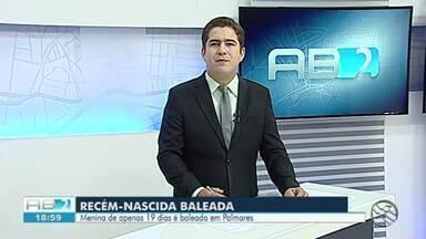 Homem é morto a tiros e filha recém-nascida é baleada dentro de casa em Palmares - Menina foi levada para o Hospital Regional de Palmares, e em seguida, transferida para o Hospital da Restauração, no Recife.