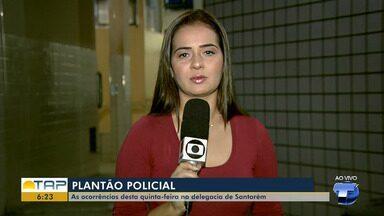 Veja o giro com as notícias da área policial desta quinta-feira no Bom Dia Tapajós - Casos foram registrados na 16ª Seccional de Polícia Civil. Confira as principais notícias da área policial desta quarta (27).