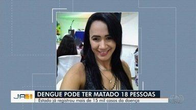Secretaria de Saúde investiga 18 mortes por suspeita de dengue, em Goiás - Entre as vítimas está Patrícia Maria Costa, moradora de Ceres.
