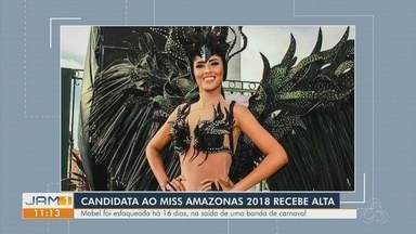 Candidata ao Miss Amazonas 2018 recebe alta - Mabel foi esfaqueada há 16 dias.