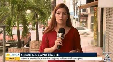Foi registrado ontem um homicídio na Zona Norte de Macapá - Menor foi executado a tiros no conjunto habitacional Macapaba. Ninguém foi preso.