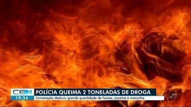 Polícia incinera 2 toneladas de drogas - Maior parte era de haxixe, apreendido em Fortim