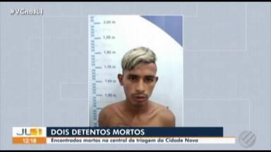 Detentos são encontrados mortos dentro de cela de unidade prisional em Ananindeua - Os corpos estavam em celas diferentes. As vítimas foram identificadas como Jeferson Luiz dos Santos Assunção e Charles Michel dos Santos Leão.