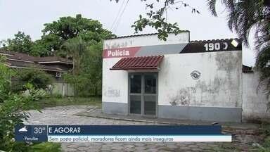 Falta de posto policial deixa moradores do Samaritá inseguros em São Vicente - A população teme pelo aumento da violência.