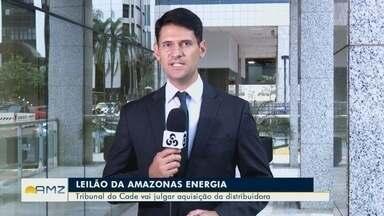 Tribunal do Cade deve julgar aquisição da Amazonas Energia em leilão - Distribuidora foi leiloada no fim do ano passado.