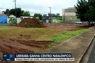 Praça de Esportes será construída para atletas paralímpicos de Uberaba - Investimento será de R$ 150 mil e tem objetivo de atrair novos paratletas