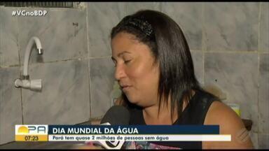 Abastecimento de água ainda é problema enfrentado por moradores de Belém - Dia Mundial da Água é comemorado nesta sexta, 22.