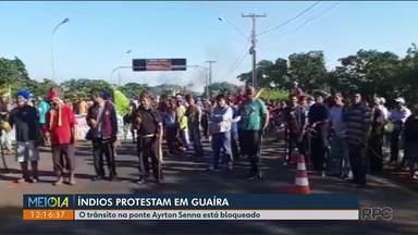 Índios fecham a ponte Ayrton Senna na divisa de Guaíra com o Mato Grosso do Sul - A ponte foi reaberta perto das 13hs