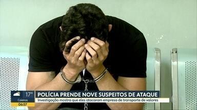 Polícia prende nove suspeitos de ataque a empresa de transporte de valores - Operação foi realizada em Ribeirão Preto, Pradópolis, Campinas e Hortolândia