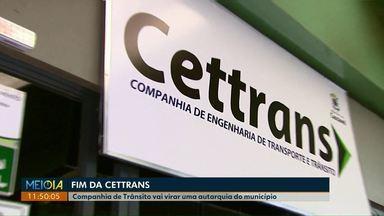 Prefeitura de Cascavel decide extinguir companhia de trânsito da cidade - Cettrans vai virar uma autarquia do município.