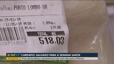 Preço do bacalhau assusta consumidores - O preço do quilo da batata também subiu nos últimos dias.