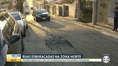 Região da Parada Inglesa coleciona buracos no asfalto - Bairro da Zona Norte, assim como outros da Capital, tem ruas em mau estado de conservação.