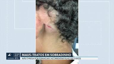 Mãe é presa por acorrentar filho de 9 anos em Sobradinho - Para a polícia, a mulher, de 34 anos, disse que agiu por desespero. Que o filho já tinha fugido de casa oito vezes. A mãe foi presa. A criança foi acolhida pelo Conselho Tutelar.