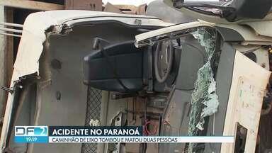 Acidente com caminhão de lixo deixa dois mortos no Paranoá - Segundo os bombeiros, o motorista perdeu o freio e o caminhão tombou no balão de que liga a DF-005 com a DF-015. O motorista não ficou ferido. Dois ajudantes de coleta morreram no local.
