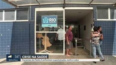 Pacientes do Hospital Pedro II, em Santa Cruz, sofrem com superlotação e calor - Funcionários também denunciam condições do hospital