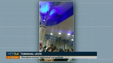 "Telespectadora mostra ""cachoeira"" no terminal Leste - A prefeitura disse que já notificou a empresa que fez a obra."
