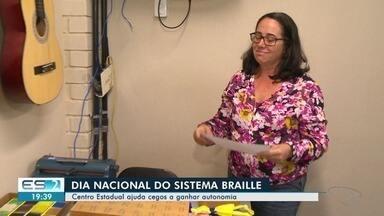 Centro estadual ajuda cegos a ganhar autonomia no ES - Quem passa por lá aprende que não há desafio que não possa ser vencido.