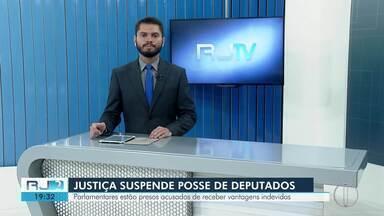 Justiça suspende posse de deputados eleitos que estão presos no RJ - Parlamentares estão presos acusados de receber vantagens indevidas.