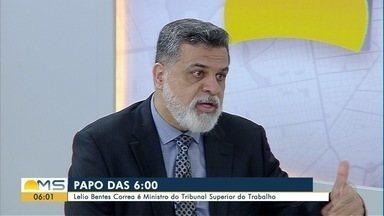 Lélio Bentes Correa, ministro da Justiça do Trabalho, é o entrevistado do Papo das 6 - undefined