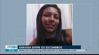 Os paraibanos na tragédia no Rio de Janeiro - Desaparecidos nos escombros.