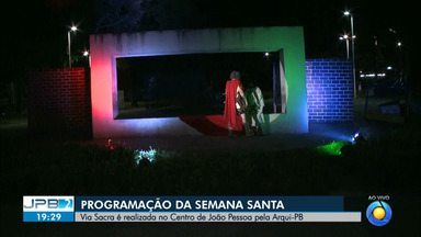 JPB2JP: Via Sacra é realizada no Centro de João Pessoa - Programação da Semana Santa.