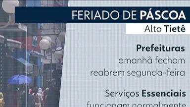 Confira o que abre e o que fecha no Alto Tietê nesta Páscoa - Nesta sexta-feira (19), as agências bancárias não abrem e só voltam a funcionar no dia 22 de abril.