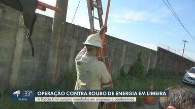 Polícia cumpre mandados em operação contra roubo de energia em Limeira - Mandados foram cumpridos em empresas e condomínios do município.