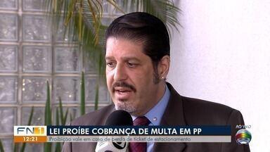 Nova lei proíbe cobrança de multas em estacionamentos - Medida foi publicada pela Prefeitura de Presidente Prudente.