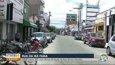 MP firma um Termo de Ajustamento de Conduta com bares da rua da Má Fama em Caruaru - Termo determina um horário de funcionamento dos estabelecimentos e outras regras.