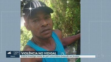 Polícia investiga morte de gari comunitário no Vidigal - Corpo da vítima vai ser enterrada nesta quarta-feira (24).