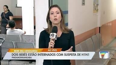 Dois bebês são internados com suspeita de H1N1 em Pinda - Eles estão internados na Santa Casa.