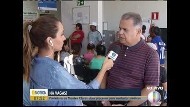 Prefeitura de Montes Claros abre processo para contratação de médicos - 15 vagas estão disponíveis para o preenchimento.
