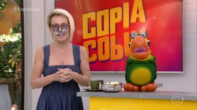 Programa de 24/04/2019 - Ana Maria Braga apresenta o terceiro episódio do 'Copia e Cola' e se diverte com as pegadinhas da roleta!