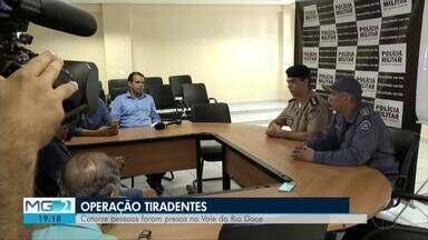 Polícia apresenta balanço da operação Tiradentes no Leste de Minas - Ações foram desencadeadas em todo o estado.