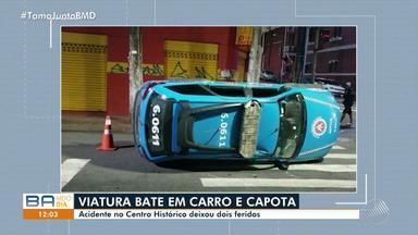 Acidente com viatura deixa dois feridos no Centro Histórico de Salvador - O estado de saúde das vítimas não foi divulgado.