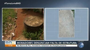 Moradores reclamam da falta de estrutura no Bairro da Paz em Salvador - A reportagem foi até o local conferir o problema.