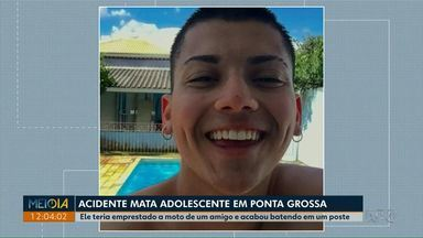 Adolescente morre ao pilotar moto emprestada de amigo em Ponta Grossa - Segundo a polícia, ele bateu a moto que pilotava em um poste.