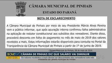 Câmara Municipal de Pinhais diz que vai baixar os salários dos Vereadores - Os valores recebidos a mais devem ser descontados dos vereadores este mês.