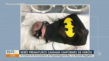 Bebês prematuros internados em hospital ganham fantasias de heróis - A iniciativa foi de colaboradores do Hospital Regional Deputado Luís Eduardo Magalhães, em Porto Seguro.