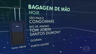 Restrições a tamanho de mala de mão passam a valer em mais cinco aeroportos brasileiros - Agora só será permitida mala com dimensões de 55cm x 35cm x 25 cm em13 aeroportos. Se for maior, o passageiro terá que despachar