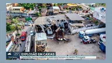 Duas pessoas morrem em explosão em Caxias - Caminhão-tanque explodiu durante manutenção em oficina no Jardim Primavera.