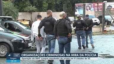 Polícia Civil faz operação contra organizações criminosas em 8 cidades de SC - Polícia Civil faz operação contra organizações criminosas em 8 cidades de SC