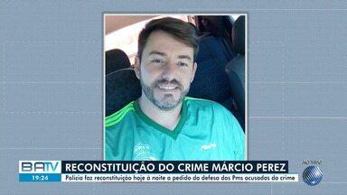 Polícia faz reconstituição da morte do publicitário Márcio Perez - O caso aconteceu no mês de setembro do ano passado. Policiais militares são acusados do crime.