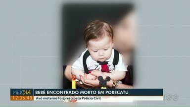 Bebê é encontrado morto em Porecatu - Avó materna foi presa pela Polícia Civil.