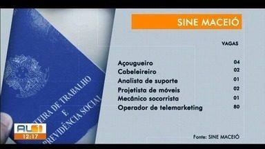 Sine Maceió tem vagas de emprego disponíveis para diversas áreas - Para se candidatar, é preciso comparecer à unidade do Sine com os documentos pessoais.